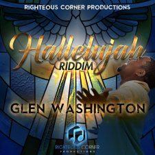 Hallelujah Riddim – Glen Washington