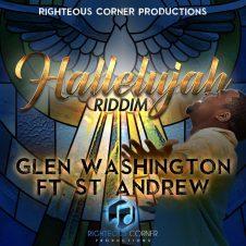 Hallelujah Riddim – Glen Washington ft St Andrew